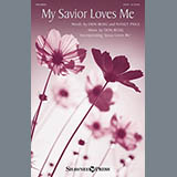 Download or print Don Besig My Savior Loves Me Sheet Music Printable PDF -page score for Hymn / arranged SATB SKU: 154187.