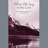 Download or print Don Besig When We Sing To The Lord Sheet Music Printable PDF -page score for Hymn / arranged SATB SKU: 154322.