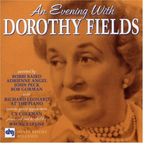 Easily Download Dorothy Fields Printable PDF piano music notes, guitar tabs for  Real Book - Melody, Lyrics & Chords - C Instruments. Transpose or transcribe this score in no time - Learn how to play song progression.