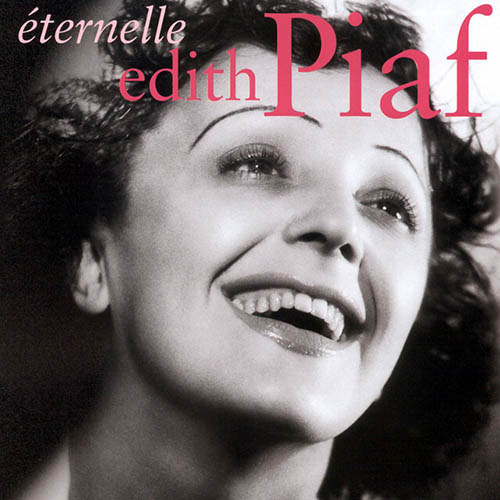 Easily Download Edith Piaf Printable PDF piano music notes, guitar tabs for  Piano, Vocal & Guitar. Transpose or transcribe this score in no time - Learn how to play song progression.