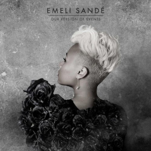 Easily Download Emeli Sandé Printable PDF piano music notes, guitar tabs for  Piano. Transpose or transcribe this score in no time - Learn how to play song progression.
