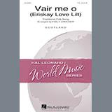 Download or print Scottish Folksong Vair Me O (Eriskay Love Lilt) (arr. Emily Crocker) Sheet Music Printable PDF -page score for Concert / arranged TTBB SKU: 170270.