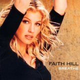 Download or print Faith Hill Breathe Sheet Music Printable PDF -page score for Pop / arranged Piano SKU: 55267.