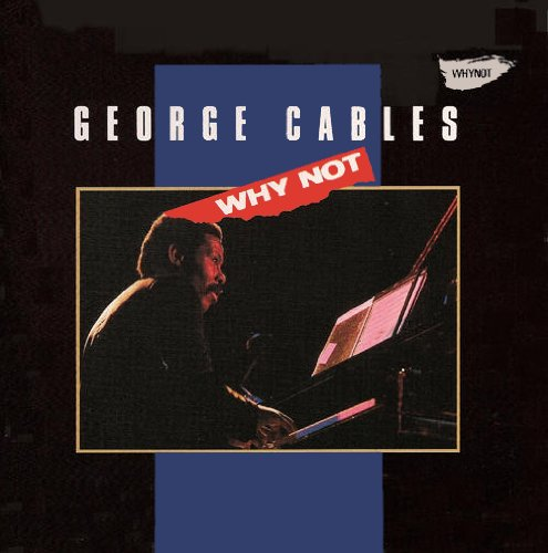 Easily Download George Cables Printable PDF piano music notes, guitar tabs for  Real Book - Melody & Chords - Bb Instruments. Transpose or transcribe this score in no time - Learn how to play song progression.