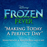 Download or print Idina Menzel Making Today A Perfect Day (from Frozen Fever) Sheet Music Printable PDF -page score for Pop / arranged Piano, Vocal & Guitar with Backing Track SKU: 170417.