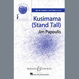 Download or print Jim Papoulis Kusimama (Stand Tall) Sheet Music Printable PDF -page score for Festival / arranged 2-Part Choir SKU: 86527.