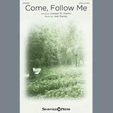 Download or print Joseph M. Martin Come, Follow Me Sheet Music Printable PDF -page score for Hymn / arranged SATB SKU: 156474.