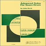 Download or print John H. Beck Advanced Solos For Snare Drum Sheet Music Printable PDF -page score for Unclassified / arranged Percussion SKU: 124877.