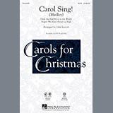 Download or print John Leavitt Carol Sing! Sheet Music Printable PDF -page score for Winter / arranged SSA SKU: 160015.