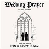 Download or print Fern G. Dunlap Wedding Prayer Sheet Music Printable PDF -page score for Pop / arranged Piano SKU: 156298.