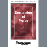 Download or print Joseph M. Martin Declaration Of Praise Sheet Music Printable PDF -page score for Classical / arranged SATB SKU: 39158.