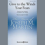 Download or print Joseph M. Martin Give To The Winds Your Fears Sheet Music Printable PDF -page score for Hymn / arranged SATB SKU: 154512.
