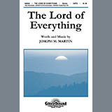 Download or print Joseph M. Martin Lord Of Everything Sheet Music Printable PDF -page score for Classical / arranged SATB SKU: 39254.