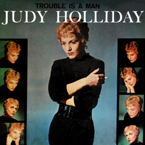 Easily Download Judy Holliday Printable PDF piano music notes, guitar tabs for  Piano, Vocal & Guitar (Right-Hand Melody). Transpose or transcribe this score in no time - Learn how to play song progression.