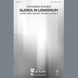 Download or print Kathleen Shanks Gloria In Londinium Sheet Music Printable PDF -page score for Concert / arranged 3-Part Treble SKU: 97042.