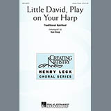 Download or print Traditional Spiritual Little David, Play On Your Harp (arr. Ken Berg) Sheet Music Printable PDF -page score for Concert / arranged Choral SKU: 50462.