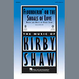 Download or print Kirby Shaw Flounderin' On The Shoals Of Love Sheet Music Printable PDF -page score for Country / arranged TBB SKU: 182395.