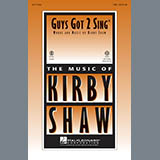 Download or print Kirby Shaw Guys Got To Sing Sheet Music Printable PDF -page score for Festival / arranged Choral TBB SKU: 97994.