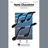 Download or print Kirby Shaw Hotta Chocolatta Sheet Music Printable PDF -page score for Jazz / arranged SAB SKU: 168968.