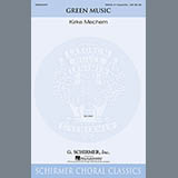 Download or print Kirke Mechem Green Music Sheet Music Printable PDF -page score for Festival / arranged SSAA SKU: 159804.