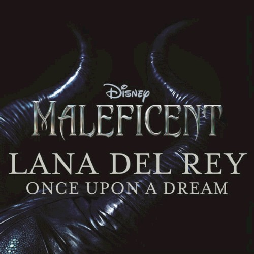 Download or print Lana Del Rey Once Upon A Dream Sheet Music Printable PDF -page score for Disney / arranged Clarinet SKU: 120278.