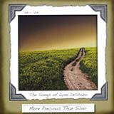 Download or print Lynn DeShazo More Precious Than Silver Sheet Music Printable PDF -page score for Religious / arranged Piano SKU: 24737.