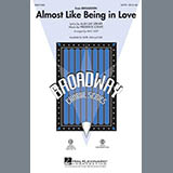 Download or print Lerner & Loewe Almost Like Being In Love (arr. Mac Huff) Sheet Music Printable PDF -page score for Concert / arranged SSA SKU: 54676.
