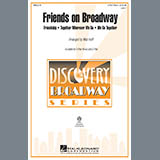 Download or print Mac Huff Friends on Broadway Sheet Music Printable PDF -page score for Concert / arranged 3-Part Mixed SKU: 97922.