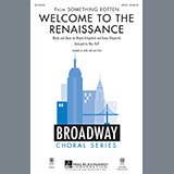 Download or print Mac Huff Welcome To The Renaissance Sheet Music Printable PDF -page score for Broadway / arranged SAB SKU: 170240.
