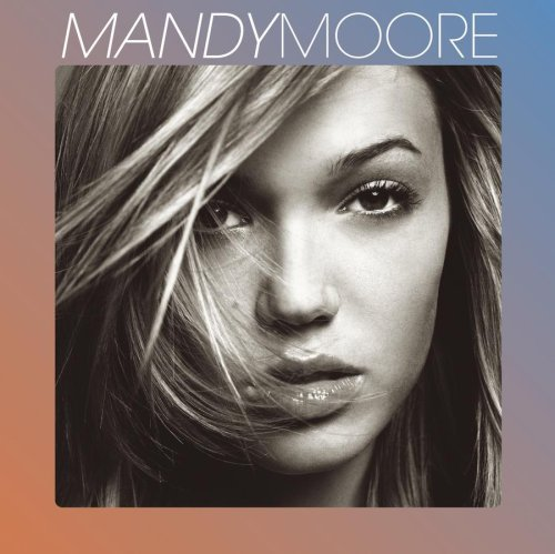 Easily Download Mandy Moore Printable PDF piano music notes, guitar tabs for  Piano, Vocal & Guitar (Right-Hand Melody). Transpose or transcribe this score in no time - Learn how to play song progression.