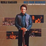 Download or print Merle Haggard Okie From Muskogee Sheet Music Printable PDF -page score for Country / arranged Chord Buddy SKU: 166037.