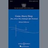 Download or print Michael Gilbertson Come, Heavy Sleep Sheet Music Printable PDF -page score for Festival / arranged SATB SKU: 88954.