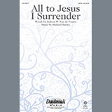 Download or print Michael Hurley All To Jesus I Surrender Sheet Music Printable PDF -page score for Hymn / arranged SATB SKU: 156326.