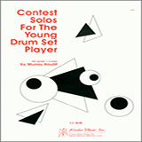 Download or print Murray Houllif Contest Solos For The Young Drum Set Player Sheet Music Printable PDF -page score for Unclassified / arranged Percussion SKU: 124894.