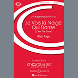 Download or print Nick Page Je Vois La Neige Qui Danse Sheet Music Printable PDF -page score for Pop / arranged Unison Choral SKU: 95407.