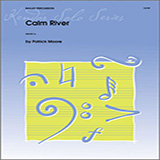 Download or print Patrick Moore Calm River Sheet Music Printable PDF -page score for Unclassified / arranged Percussion SKU: 125061.