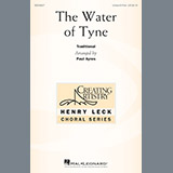 Download or print Paul Ayres The Water Of Tyne Sheet Music Printable PDF -page score for Concert / arranged Unison Choral SKU: 198752.
