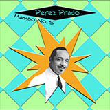 Download or print Perez Prado And His Orchestra Mambo #5 Sheet Music Printable PDF -page score for Jazz / arranged Piano SKU: 51532.