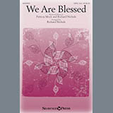 Download or print Richard Nichols We Are Blessed Sheet Music Printable PDF -page score for Sacred / arranged Choral SKU: 177568.