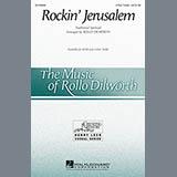 Download or print Rollo Dilworth Rockin' Jerusalem Sheet Music Printable PDF -page score for Concert / arranged 4-Part SKU: 161618.