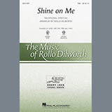 Download or print Traditional Spiritual Shine On Me (arr. Rollo Dilworth) Sheet Music Printable PDF -page score for Concert / arranged SATB SKU: 161880.