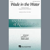 Download or print Rollo Dilworth Wade In The Water Sheet Music Printable PDF -page score for Concert / arranged 3-Part Treble SKU: 163592.