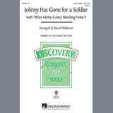 Download or print Russell Robinson Johnny Has Gone For A Soldier (with When Johnny Comes Marching Home) Sheet Music Printable PDF -page score for Concert / arranged 3-Part Mixed SKU: 98093.
