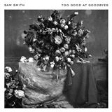 Download or print Sam Smith Too Good At Goodbyes Sheet Music Printable PDF -page score for Pop / arranged Piano, Vocal & Guitar (Right-Hand Melody) SKU: 188842.