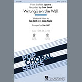 Download or print Mac Huff Writing's On The Wall Sheet Music Printable PDF -page score for Rock / arranged SAB SKU: 170239.