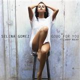 Download or print Selena Gomez Good For You Sheet Music Printable PDF -page score for Pop / arranged Piano, Vocal & Guitar (Right-Hand Melody) SKU: 161460.