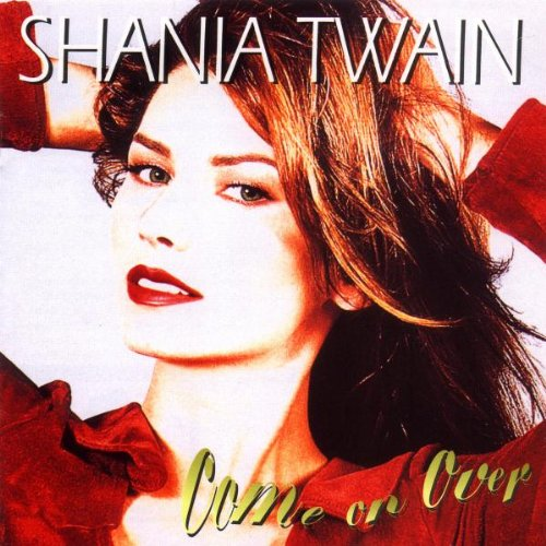 Easily Download Shania Twain Printable PDF piano music notes, guitar tabs for  Piano, Vocal & Guitar. Transpose or transcribe this score in no time - Learn how to play song progression.