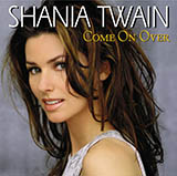 Download or print Shania Twain You're Still The One Sheet Music Printable PDF -page score for Pop / arranged Flute SKU: 165659.
