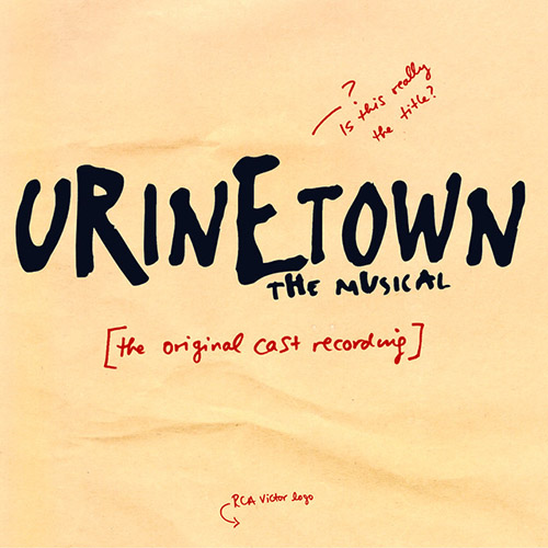 Easily Download Urinetown (Musical) Printable PDF piano music notes, guitar tabs for  Piano, Vocal & Guitar (Right-Hand Melody). Transpose or transcribe this score in no time - Learn how to play song progression.
