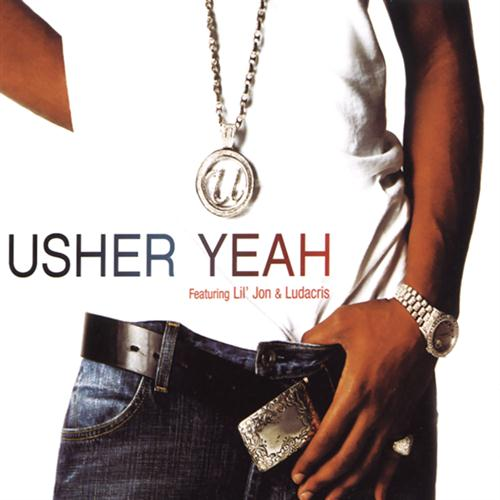 Easily Download Usher featuring Lil Jon & Ludacris Printable PDF piano music notes, guitar tabs for  Piano, Vocal & Guitar (Right-Hand Melody). Transpose or transcribe this score in no time - Learn how to play song progression.